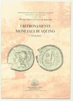 obverse:  AA.VV. I ritrovamenti monetali di Aquino. Catalogo della mostra. Museo della città di Aquino, 2 - 9 aprile 2006.