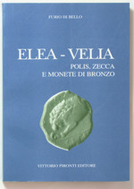 obverse:  DI BELLO, F. Elea-Velia. Polis, zecca e monete di bronzo.