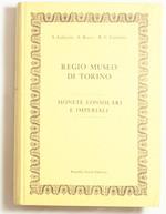 reverse:  FABRETTI, A., ROSSI, F. & LANZONE, R.V. Regio Museo di Torino. Monete greche. Monete consolari e imperiali. Due volumi.