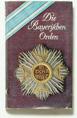 obverse:  SCHREIBER, G. Die Bayerischen Orden und Ehrenzeichen.