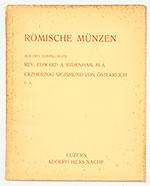 obverse:  HESS, Adolph. Römische Münzen aus den Sammlungen Rev. E.A. Sydenham, Erzherzog Sigismund von Österreich.