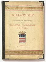 obverse:  RATTO, Rodolfo. Catalogo della collezione del fu marchese Giuseppe Maria Durazzo Q.m Marcello di Genova. Genova, 26 maggio 1896.