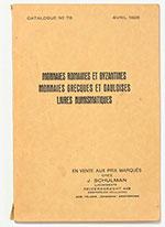 obverse:  SCHULMAN, Jacques. Catalogue 78. Monnaies romaines et byzantines. Monnaies grecques et gauloises. Livres numismatiques. Vente aux prix marqués.
