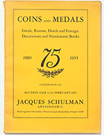 obverse:  SCHULMAN, Jacques. Catalogue 225. Coins and medals. Greek, Roman, Dutch and foreign. Decorations and numismatic books.