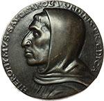 obverse:  Girolamo Savonarola (Ferrara 1452-Firenze 1498) Medaglia.
