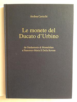 obverse image:  CAVICCHI, A. Le monete del Ducato d Urbino da Guidantonio di Montefeltro a Francesco Maria II della Rovere.
