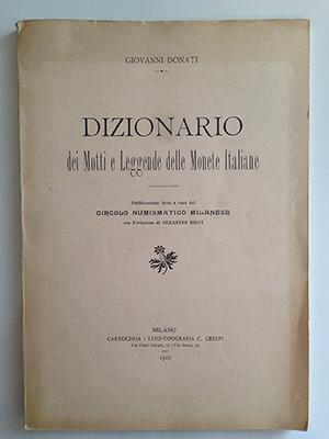 obverse image:  DONATI, G. Dizionario dei motti e leggende delle monete italiane. Circolo numismatico milanese, Milano, 1916.