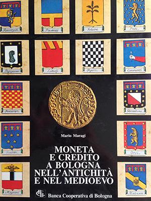 obverse image:  MARAGI, M. Moneta e credito a Bologna nell antichità e nel medioevo.