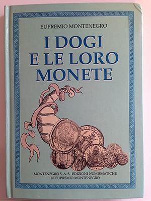obverse image:  MONTENEGRO, E. I dogi e le loro monete.