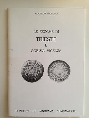 obverse image:  PAOLUCCI, R. Le zecche di Trieste e Gorizia - Vicenza.