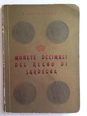 obverse image:  SECCHI, A. Monete decimali del Regno di Sardegna 1816-1861.