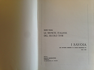 obverse image:  TRAINA, M. Le monete italiane del secolo XVIII. I Savoia (da Vittorio Amedeo II a Carlo Emanuele IV) 1675-1801. Bologna, 1967. Esemplare 885/1000, firmato dall autore.