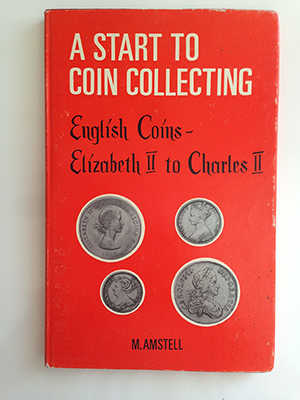 obverse image:  AMSTELL, M. A start to coin collecting. English coins. Elisabeth II to Charles II.