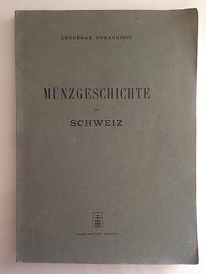 obverse image:  CORAGGIONI, L. Münzgeschichte der Schweiz.