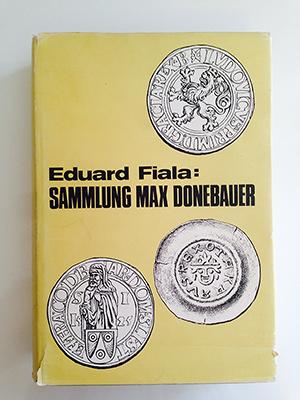obverse image:  FIALA, E.  Beschreibung der Sammlung Böhmischer Münzen und Medaillen des Max Donebauer.