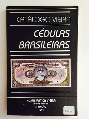 obverse image:  VIEIRA, J. Catálogo Vieira. Cédulas brasileiras. 1° edição.