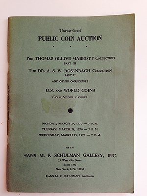 obverse image:  HANS SCHULMAN GALLERY. The Thomas Ollive Mabbott Collection. Part III. The Dr. A.S.W. Rosenbach Collection. Part II.
