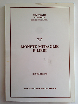obverse image:  SEMENZATO NUOVA GERI. Asta di monete medaglie e libri. Milano, 15 dicembre 1988. In-4, brossura editoriali.