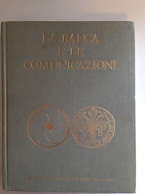 obverse image:  CAROSELLI, M.R. & MARCHESINI, G. La banca e le comunicazioni.