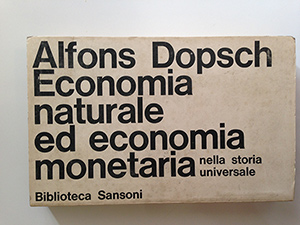 obverse image:  DOPSCH, A. Economia naturale ed economia monetaria nella storia universale.
