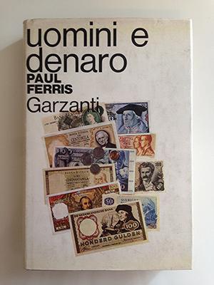obverse image:  FERRIS, P. Uomini e denaro. L Europa finanziaria oggi.