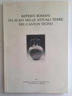 obverse image:  AA.VV. Reperti romani da scavi nelle attuali terre del Canton Ticino.