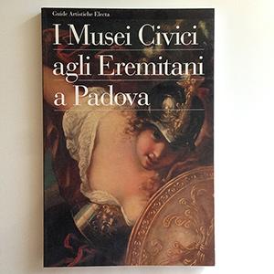 obverse image:  AA.VV. I Musei Civici agli Eremitani a Padova.