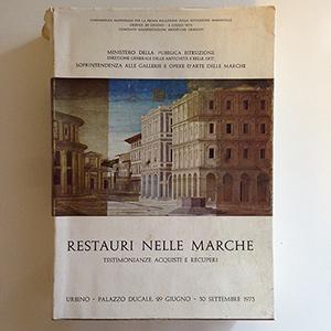 obverse image:  AA.VV. Restauri nelle Marche. Testimonianze acquisti e recuperi. Conferenza nazionale per la prima relazione sulla situazione ambientale. Urbino, 29 giugnio - 30 settembre 1973.