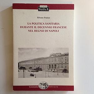 obverse image:  FRANCO, S. La politica sanitaria durante il decennio francese nel regno di Napoli.