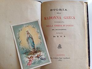 obverse image:  SULFRINI, D. P. Storia della Madonna greca venerata nella chiesa di Porto in Ravenna. Editrice Sant Apollinare, Ravenna, 1887. In-16, pp. 209. Santino.