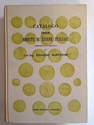 obverse image:  AA.VV. Catalogo delle monete di zecche italiane componenti la raccolta del Cav. Ing. Edoardo Martinori.