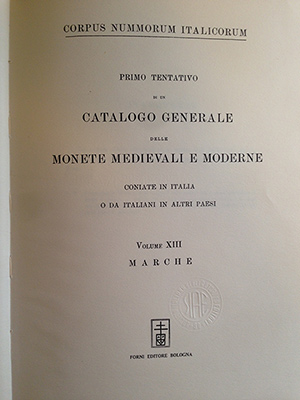 obverse image:  ANONIMO (ma AA.VV. e Vittorio Emanuele III). Corpus Nummorum Italicorum. Volume XIII. Marche.