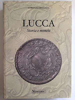 obverse image:  BELLESIA, L.  Lucca Storia e monete. Repubblica di San Marino, 2007. pp. 582, numerose ill. b/n.