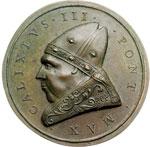obverse:  Callisto III (1455-1458), Alonso de Borja di Torre de Canals Medaglia di resituzione 1664, per i molti lavori di fortificazione eseguiti dal Pontefice.