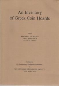 D/ Autori vari, An Inventory of Greek Coins Hoards. Ril. ed. New York 1973 pp. 408 con mappe importante opera ottimo stato