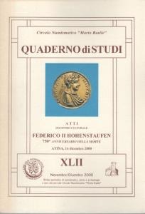 D/  Autori vari, Federico II Hohenstaufen: Atti del 750° anniversario della morte. Ril. ed. Cassino 2000 pp. 79 con ill nel testo ottimo stato