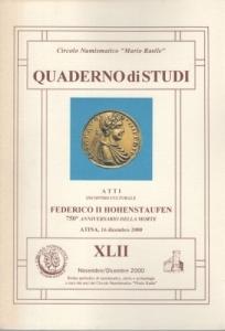 D/  Autori vari, Federico II Hohenstaufen. Ril ed Cassino 2000 pag. 79 con ill nel testo ottimo stato