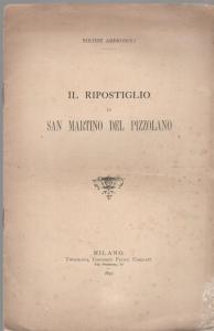 D/  Ambrosoli Solone, Il ripostiglio di San Martino del Pizzolano. Brossura ed. Milano 1897 pp. 7 raro buono stato