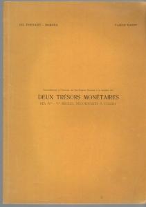 D/  Barbu Vasile & Poenaru Bordea, Deux tresor monetaire des IV siecles decouverts a Celeiu. Brossura ed. Bucarest 1970 pp. 45 con ill nel testo raro buono stato