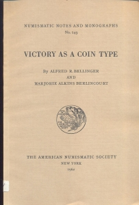 D/ Bellinger Alfred & Berlincourt Alkins M., Victory as a coins type, Ril. ed. New York 1962 pp. 68 con 13 tavole ottimo stato