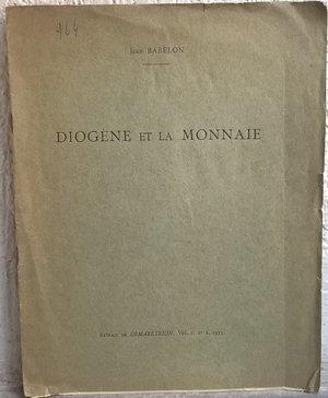 D/ BABELON J. – Diogène et la monnaie. Paris, 1935. pp. 63-66, ill. b./n.