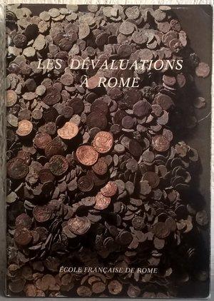 D/ AA. VV. – Les devaluations a Rome epoque republicaine et imperiale. Roma, 1978. pp. 340, ill.