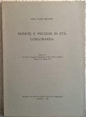 D/ BELLONI G. G. – Monete e preziosi in età longobarda. Spoleto, 1980. pp. 183-204, tav. 12