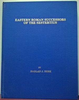 D/ BERK H. – Eastern roman successors of the sestertius. Chicago, 1986. pp. 144, ill.