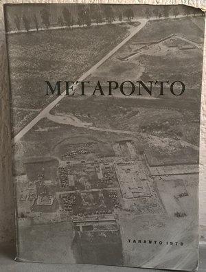 D/ AA. VV. – Metaponto. Atti del tredicesimo convegno di studi sulla Magna Grecia. Taranto, 14-19 ottobre 1973. Napoli, 1974. pp. 568, tavv. 108 importante