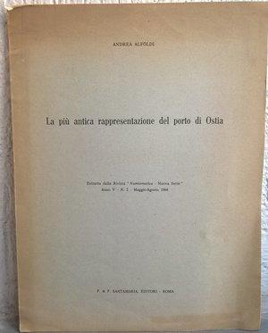 D/ ALFOLDI A. – La più antica rappresentazione del porto di Ostia. Roma, 1964. pp. 6, tavv. 7 raro