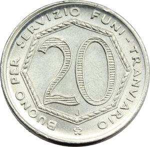 R/ Bergamo. Repubblica Sociale Italiana - Azienda Municipale Funicolari e Tramvie. Buono da 20 (centesimi, 1944).     AL.      SPL.