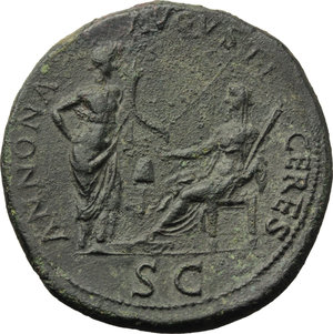 R/ Nero (54-68).  AE Sestertius, Lugdunum mint. Obv. IMP NERO CAESAR AVG P MAX TR PPP. Laureate head right. Rev. ANNONA AVGVSTI CERES. Annona standing right, hand on hip and holding cornucopiae, vis-à-vis Ceres, seated left with foot on low stool, holding grain ears over modius on garlanded altar, and cornucopiae; ship's stern in background. In exergue, SC. RIC 569. AE. g. 29.02  mm. 36.00    About EF/EF. An outstanding example with a superb style portrait.