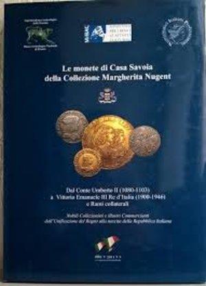 obverse: AA. VV. – Le monete di Casa Savoia della Collezione Margherita Nugent. Dal Conte Umberto II (1080-1103) a Vittorio Emanuele III Re d'Italia (1900-1946) e Rami collaterali. Milano, 2011. pp. 215, ill e ingrandimenti col.