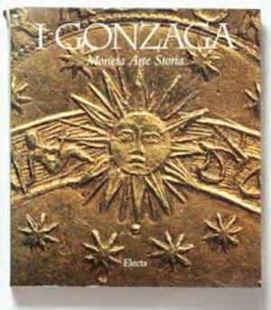 obverse: AA. VV. – I Gonzaga. Moneta, arte, storia. (a cura di S. Balbi de Caro). Milano, 1995. pp. 549, numerose illustrazioni col.